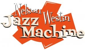 The Nelson-Westin Jazz Machine